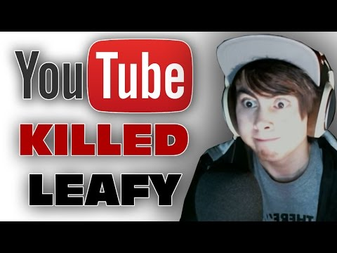 How Youtube Killed Leafy