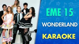 EME 15 - Wonderland (Video Oficial)