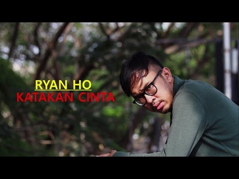 Ryan HO - Katakan Cinta (Lyric Video) (Prilly Latuconsina Cover) | Soundtrack BMBP