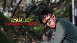 Ryan HO - Katakan Cinta (Lyric Video) (Prilly Latuconsina Cover) | Soundtrack BMBP