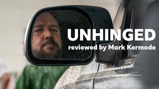 Unhinged reviewed by Mark Kermode