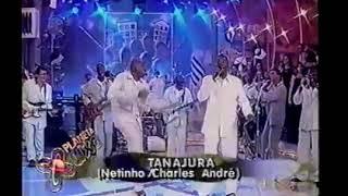 Negritude Jr - Tanajura