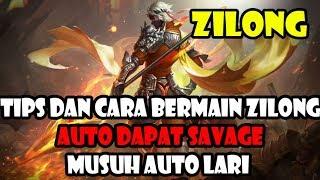 TIPS DAN CARA BERMAIN ZILONG HINGGA DAPAT SAVAGE - Mobile Legends !