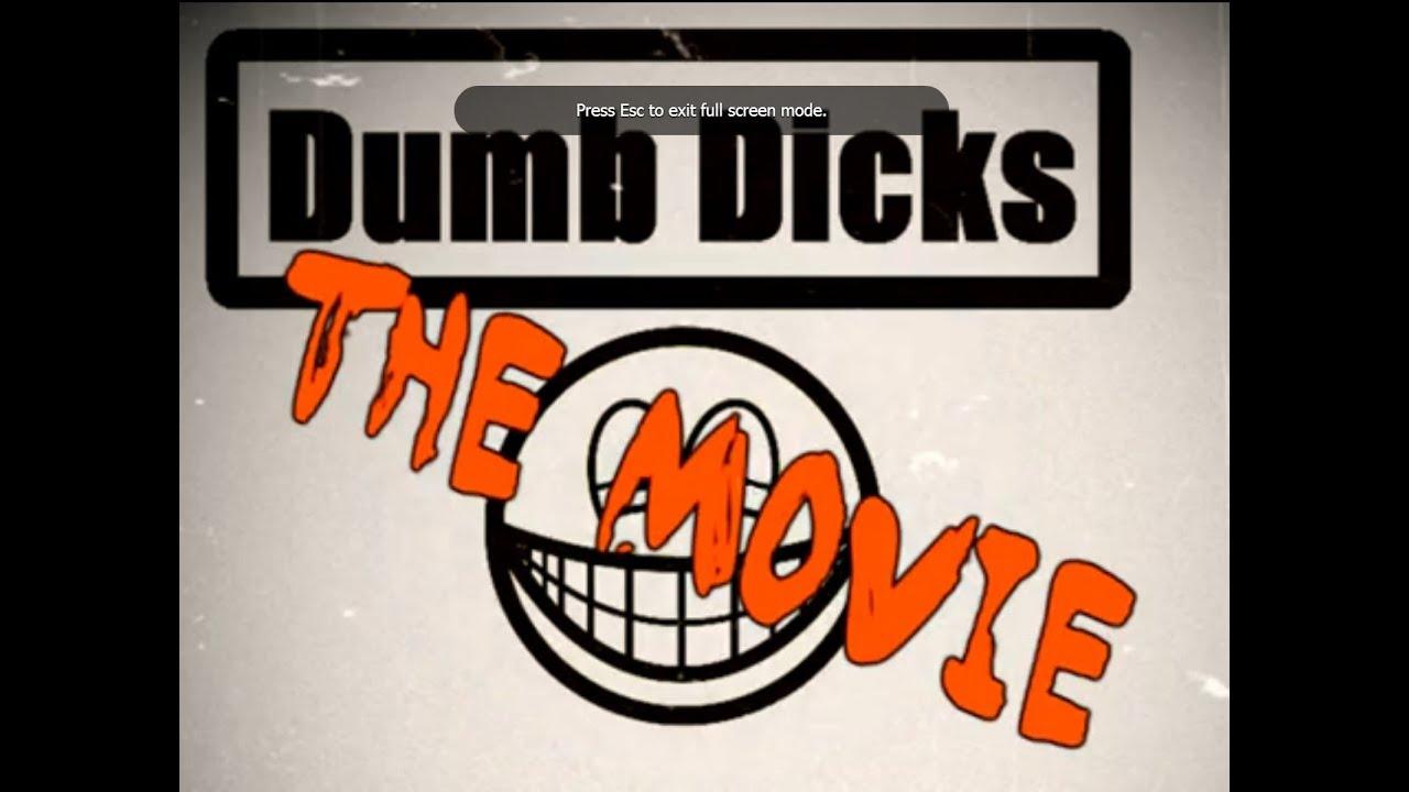 Download Dumb Dicks - The FULL Movie