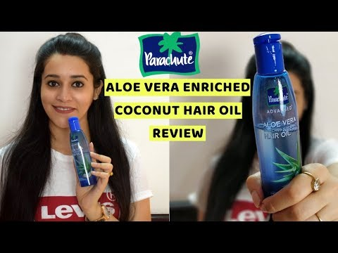 Parachute Advansed Aloe Vera Enriched Coconut Hair Oil Review सच में अच्छा है क्या,Just Another Girl
