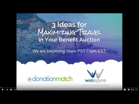 WEBINAR 3 Ideas for Maximizing Travel in Your Benefit Auction