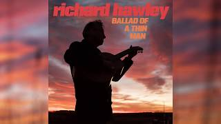 Richard Hawley - Ballad Of A Thin Man ( Audio)