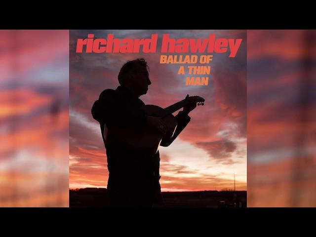 Richard Hawley - Ballad Of A Thin Man (Official Audio)