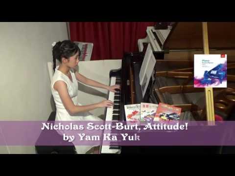 201718 ABRSM Piano Grade 3, C:3, Nicholas ScottBurt, Attitude! by Yam Ka Yuk Rose