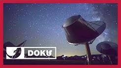 Alienforschung: So wird Kontakt zu Außerirdischen aufgenommen |  Doku