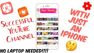 YOUTUBE CHANNEL WITH JUST A MOBILE!