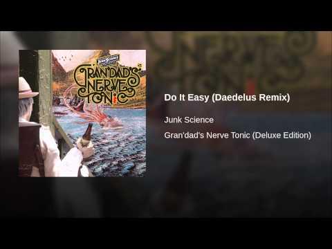Do It Easy (Daedelus Remix)