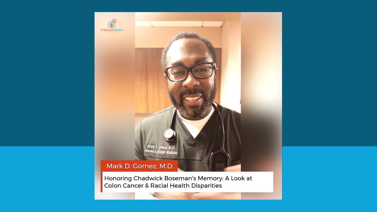 Honoring Chadwick Boseman's Memory: A Look at Colon Cancer & Racial Health Disparities