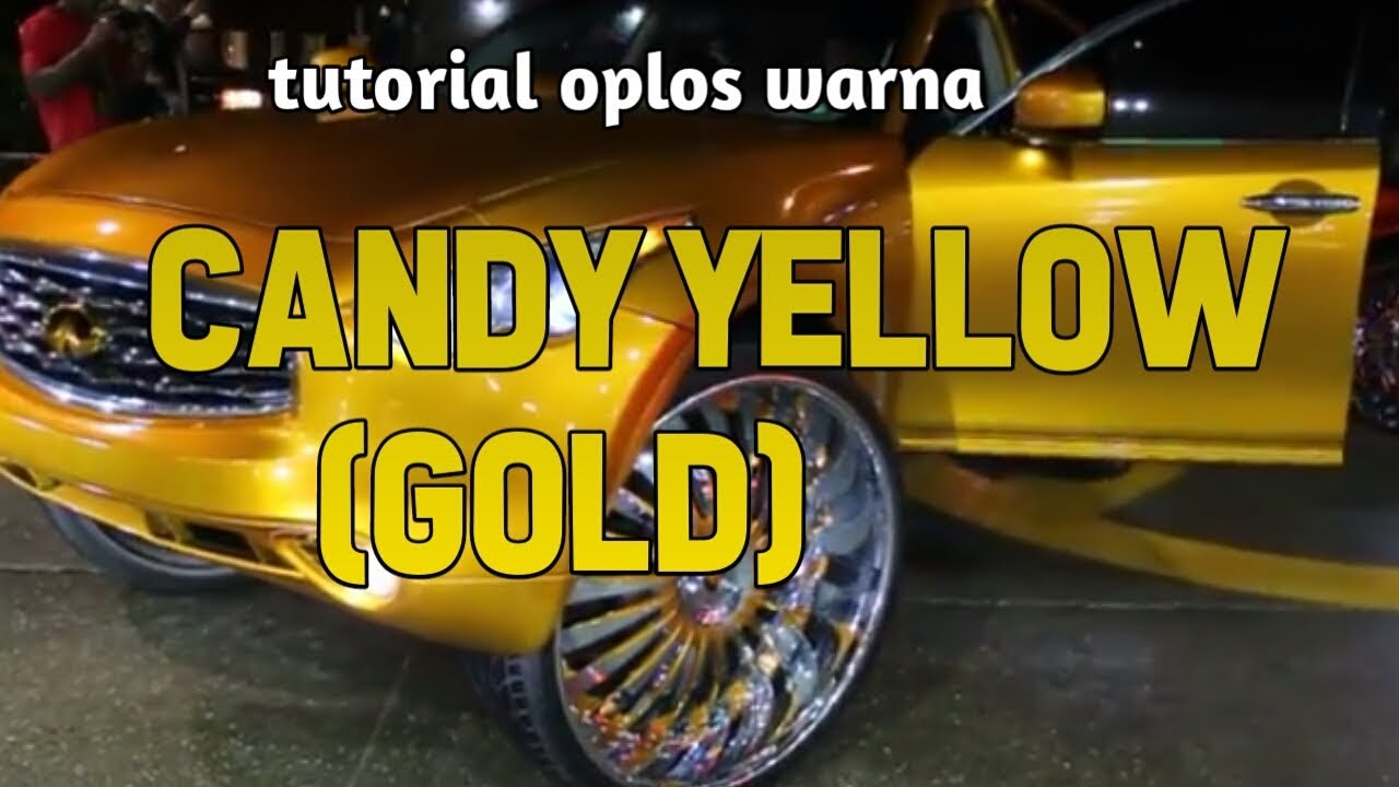 tutorial oplosan warna CANDY YELLOW(gold) #1