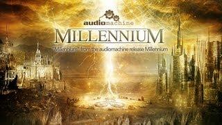audiomachine - Millennium