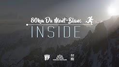 Vidéo 80km du Mont-Blanc - INSIDE