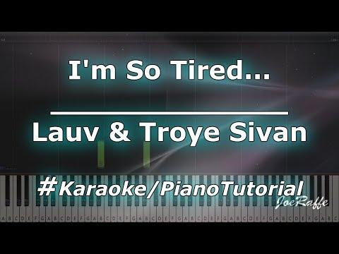 Lauv & Troye Sivan - I&39;m So Tired KaraokePianoTutorialInstrumental