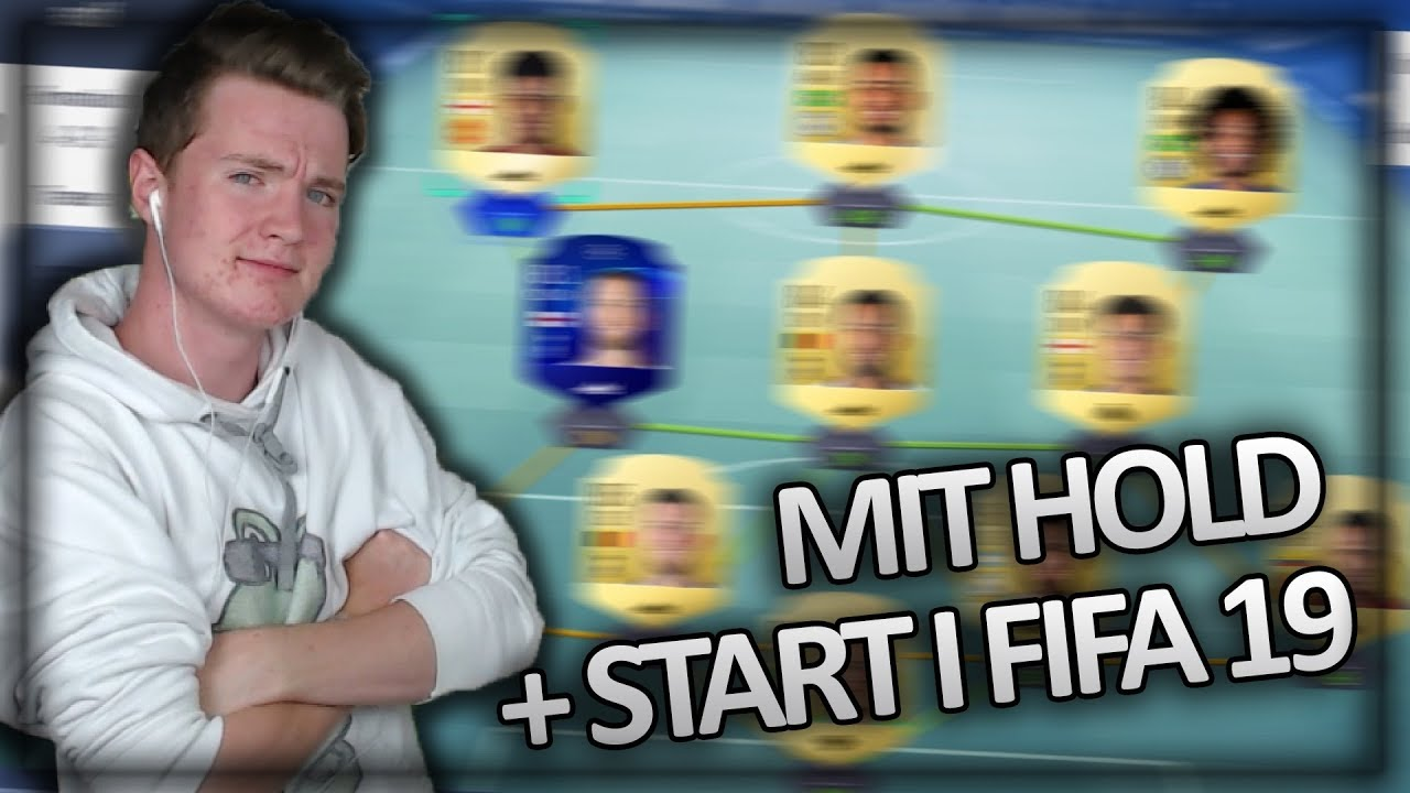 MIT HOLD I FIFA 19 - Qack