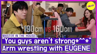 "[HOT CLIPS] [MASTER IN THE HOUSE ] ""I'm confident to not lose!"" The power of EUGENE👊 (ENG SUB)"