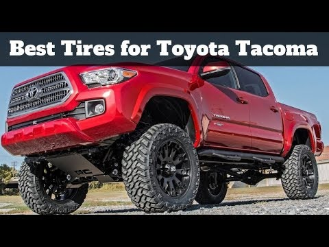 Best Off Road Tires 2019 >> Best Tires For Toyota Tacoma Check Reviews Of 2019
