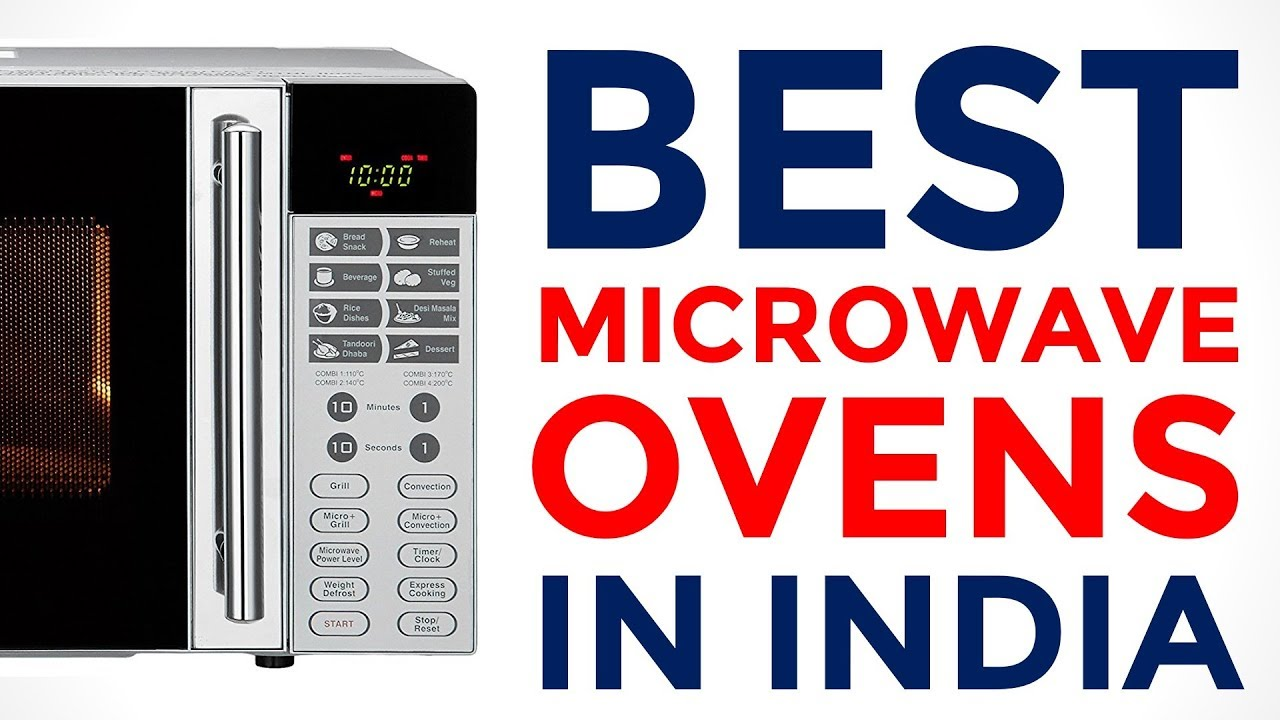 Best Microwave Oven In India With Price Top Brands 2017