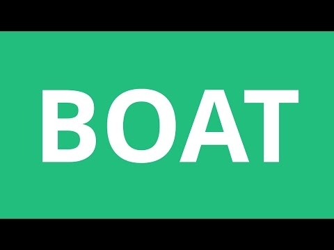 How To Pronounce Boat - Pronunciation Academy