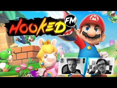 Hooked FM #137 - Mario + Rabbids, Uncharted: The Lost Legacy, Game of Thrones & mehr!
