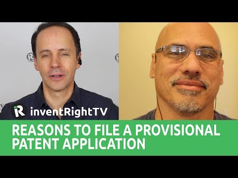 Reasons to File a Provisional Patent Application