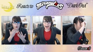 ★Luna-TK Reacts to Miraculous! Season 2! (Dark Owl)★