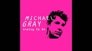 Michael Gray - Walk Into The Sun