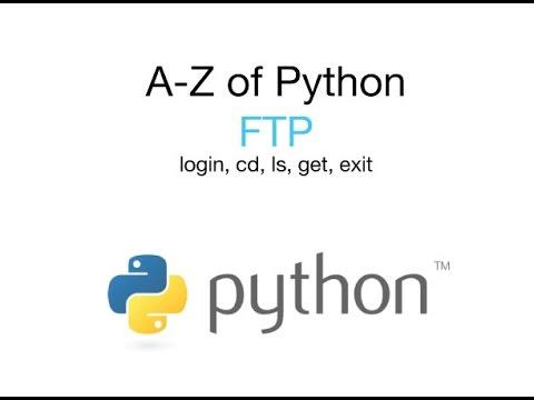FTP - A-Z of Python