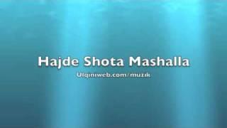 Hajde Shota Mashalla