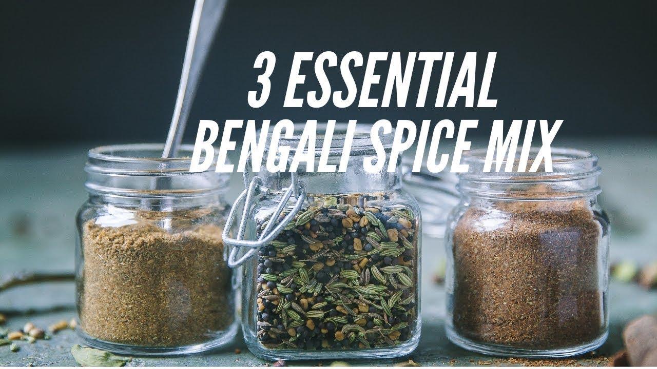 3 Essential Bengali Spice Mixes