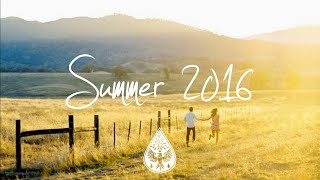Indie/Indie-Folk Compilation - Summer 2016 (1-Hour Playlist)
