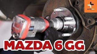 Kaip pakeisti galinio rato guolis Mazda 6 GY PAMOKA | AUTODOC