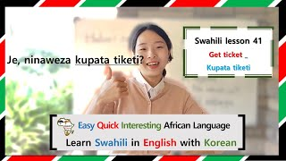 SWAHILILESSON41_Get ticket_Lea…
