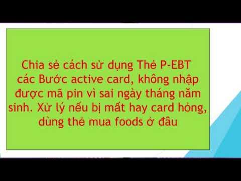 HD cách gọi điện active mã pin thẻ P-EBT | Mất hỏng thẻ làm thế nào?| sử dụng thẻ ở đâu||