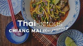 Thai-Licious Journey Episode 2: Chiang Mai thumbnail