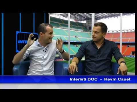 INTERISTI DOC  -  Kevin Cauet