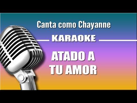 Chayanne - Atado A Tu Amor - Karaoke Vision