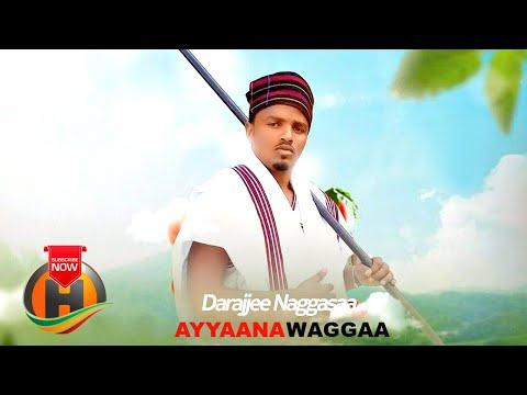 Darajjee Naggassa – Ayyaana Waggaa – New Ethiopian Music 2020 (Official Video)