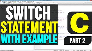 Switch Statement in C Programming Language Video Tutorials - Part 2