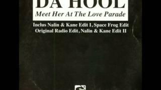 Da Hool - Meet Her At The Love Parade (Nalin & Kane Radio Edit)