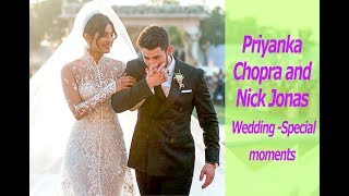 Priyanka Chopra and Nick Jonas Wedding Special Moments