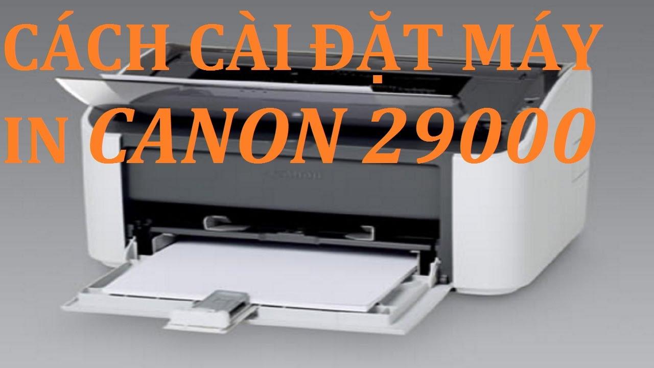 Cách cài đặt máy in canon LBP 2900