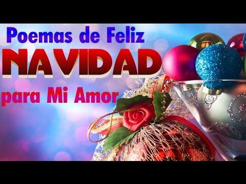Poemas De Feliz Navidad Para Mi Amor Mensajito Corto A Mi Amor En