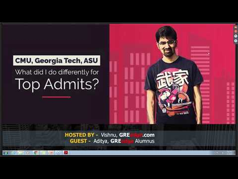 MS Guest Talk: Admits from CMU, Georgia Tech - What did Aditya do differently?