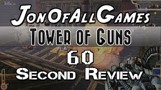 Tower of Guns - 60 Second Review - Gameplay Preview