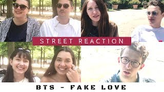 (ENG/한국어) STREET REACTION -  French react to BTS - Fake Love
