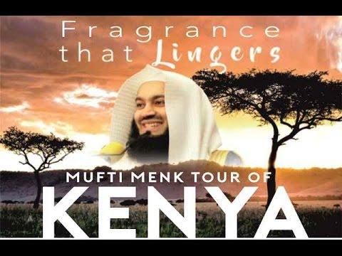 MUFTI MENK-NAIROBI